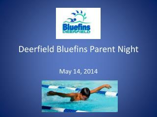 Deerfield  Bluefins  Parent Night