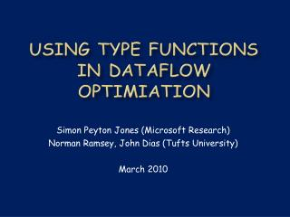 Using Type functions in Dataflow  optimiation