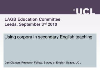 LAGB Education Committee Leeds, September 3rd 2010