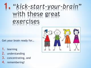 """ kick-start-your-brain ""  with these great  exercises"