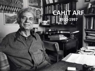 CAHİT ARF  1910-1997