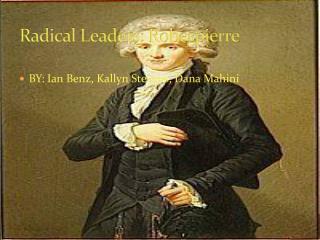 Radical Leaders: Robespierre