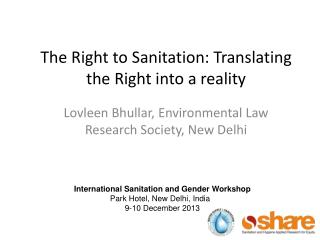 The Right to Sanitation: Translating the Right into a reality