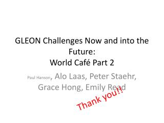 GLEON Challenges Now and into the Future: World Café Part 2