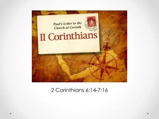 2 Corinthians 6:14-7:16