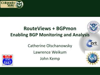 RouteViews  +  BGPmon Enabling BGP Monitoring and Analysis