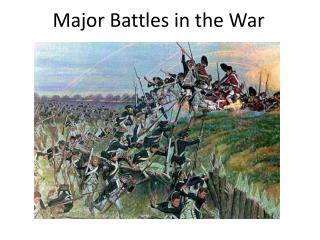 Major Battles in the War