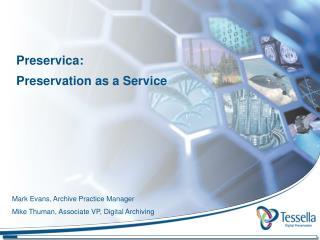 Preservica : Preservation as a Service