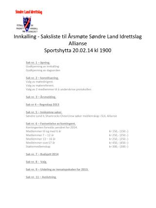 Innkalling - Saksliste  til Årsmøte Søndre Land Idrettslag Allianse Sportshytta 20.02.14 kl 1900