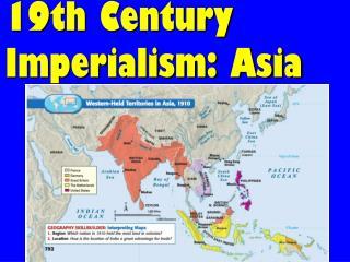 19th Century Imperialism: Asia