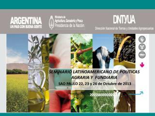 SEMINARIO LATINOAMERICANO DE POLITICAS AGRARIA Y  FUNDIARIA