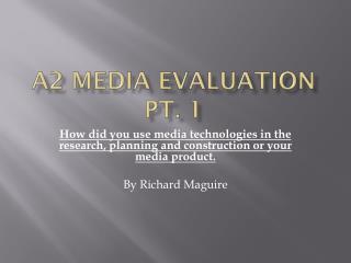 A2 Media Evaluation pt. 1