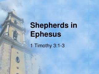 Shepherds in Ephesus
