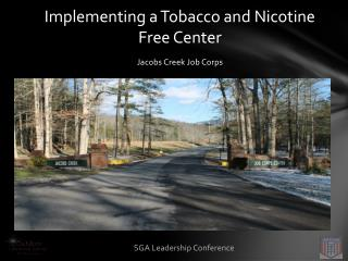 Implementing a Tobacco and Nicotine Free Center