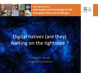 Digital natives (are they) walking on the tightrope ?
