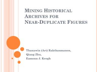 Mining Historical Archives for  Near-Duplicate Figures