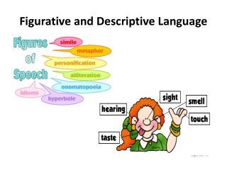 Figurative and Descriptive Language