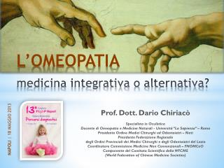 Prof. Dott. Dario  Chiriacò Specialista in Oculistica