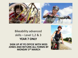 Bikeability advanced  skills – Level 1,2 &  3 YEAR 7 ONLY
