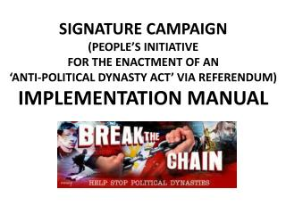 SIGNATURE CAMPAIGN (PEOPLE'S INITIATIVE FOR THE ENACTMENT OF AN