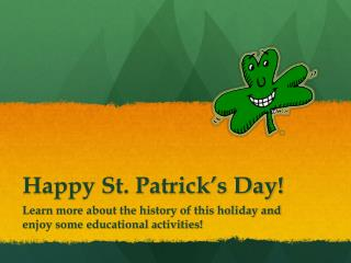 Happy St. Patrick�s Day!