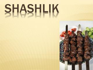 shashlik