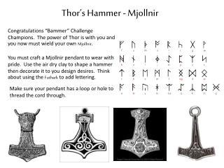 Thor�s Hammer -  Mjollnir