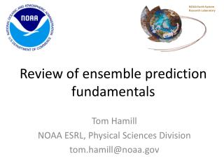 Review of ensemble prediction fundamentals