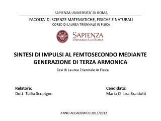 SINTESI  DI  IMPULSI AL FEMTOSECONDO MEDIANTE GENERAZIONE  DI  TERZA ARMONICA