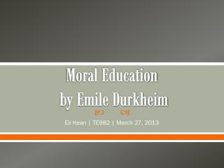 Moral Education  by Emile Durkheim