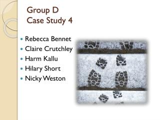 Group D Case Study 4