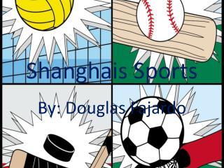 Shanghais Sports