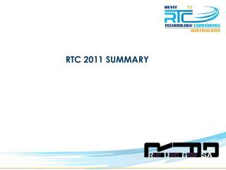 RTC 2011 SUMMARY