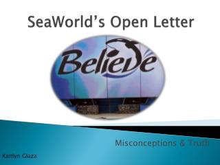 SeaWorld�s Open Letter