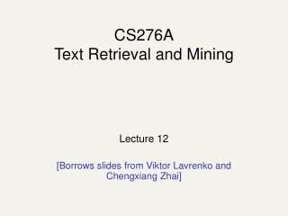 CS276A Text Retrieval and Mining