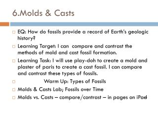 6. Molds  & Casts