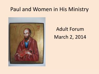Paul and Women in His Ministry