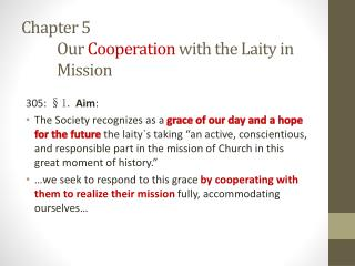 Chapter 5 	Our  Cooperation  with the Laity in 	Mission