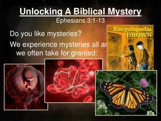 Unlocking A Biblical Mystery Ephesians 3:1-13