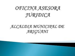 OFICINA ASESORA JURIDICA