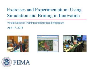 Exercises and Experimentation: Using Simulation and  Brining in Innovation