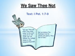 We Saw Thee Not