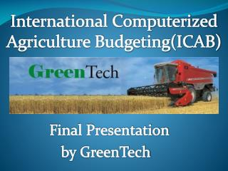 Final Presentation 		by  GreenTech
