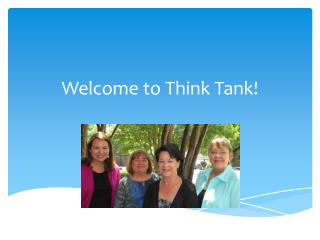 Welcome to Think Tank!