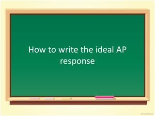 How to write the ideal AP response