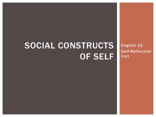 Social Constructs  of Self