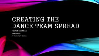 creating  the  Dance Team Spread