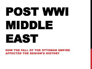 Post WWI Middle  East