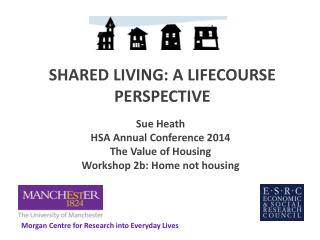 SHARED LIVING: A LIFECOURSE PERSPECTIVE