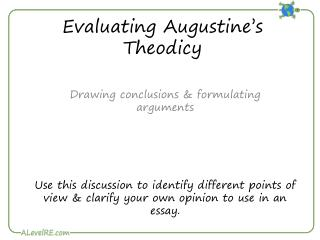 Evaluating Augustine�s Theodicy